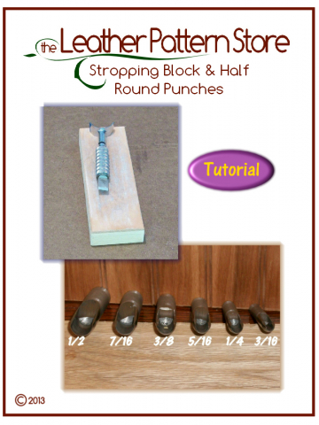 Stropping Block & Half Round Punches - Tool Tutorial